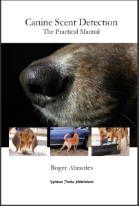 Canine Scent Detection (Cover) by Roger Abrantes.