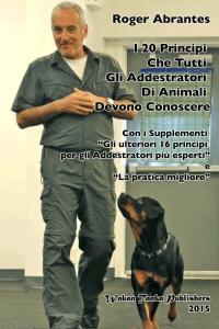 I 20 Principi Che Tutti Gli Addestratori Di Animali Devono Conoscere (cover)