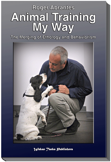 Animal Training My Way—The Merging of Ethology and Behaviorism