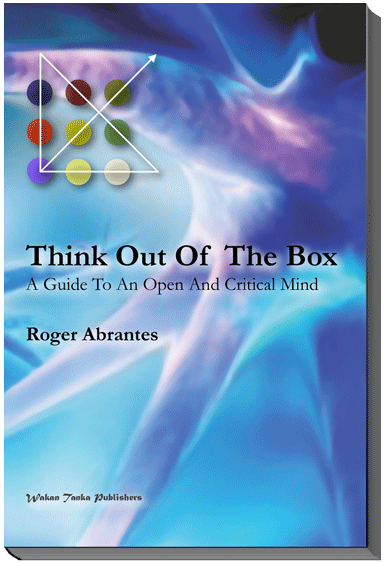 Think Out Of The Box—A Guide To An Open And Critical Mind