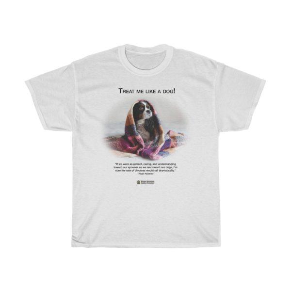 t-shirt-Treat Me Like A Dog